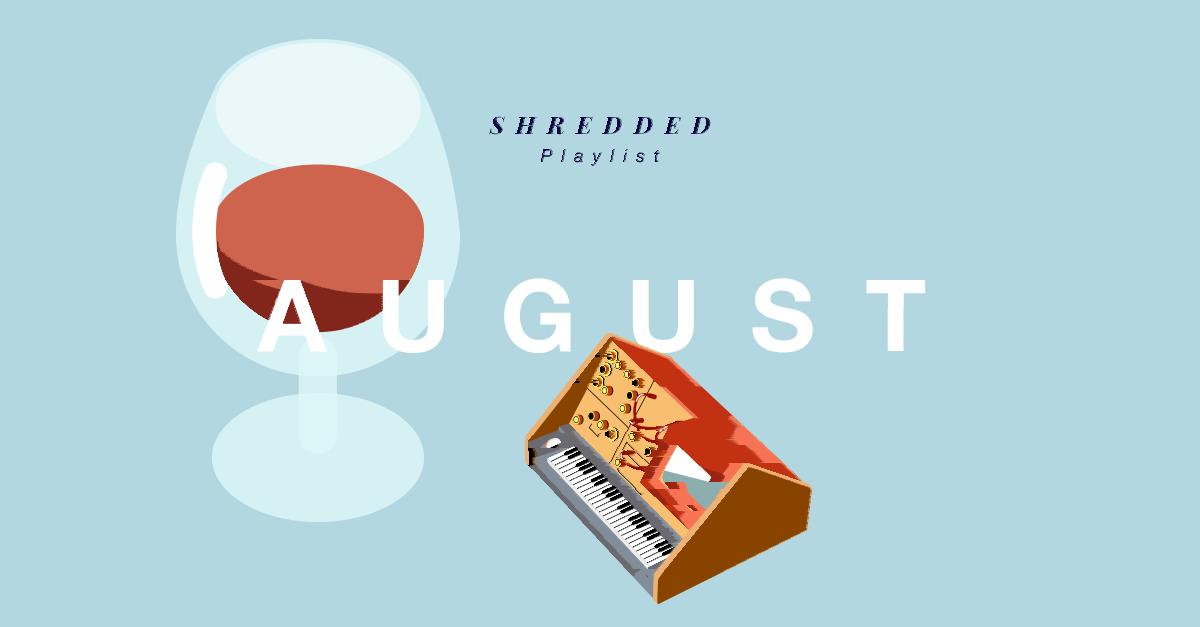 SHREDDED_august